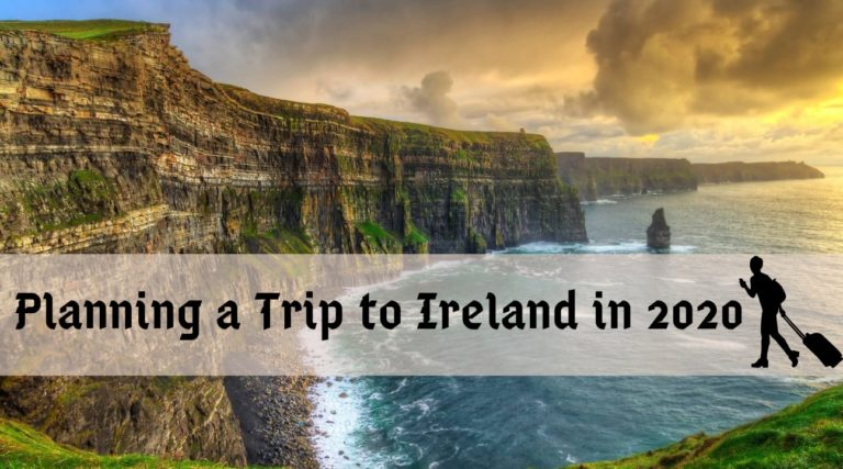Planning a trip to Ireland in 2020